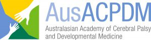 The Australasian Academy of Cerebral Palsy and Developmental Medicine